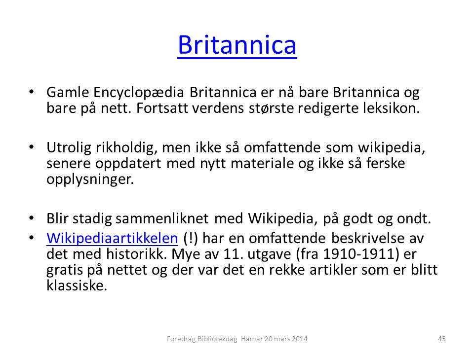 Britannica • Gamle Encyclopædia Britannica er nå bare Britannica og bare på nett.
