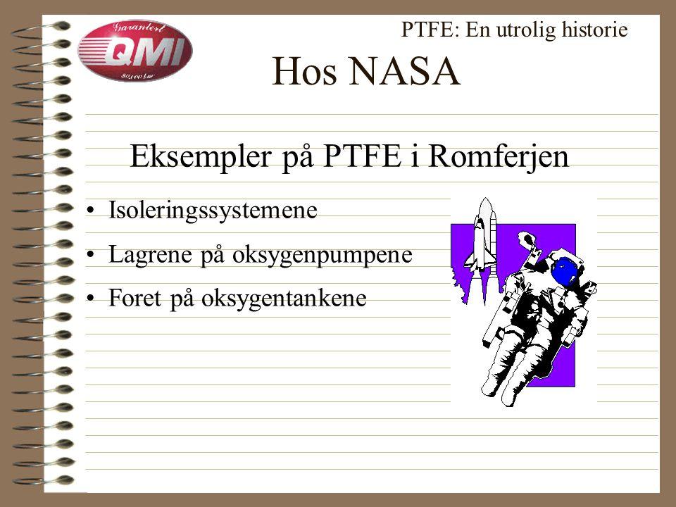 1969: I Apollo romfartøy PTFE: En utrolig historie Neil Armstrong's et stort skritt for menneskeheten •1 tonn med PTFE komponenter
