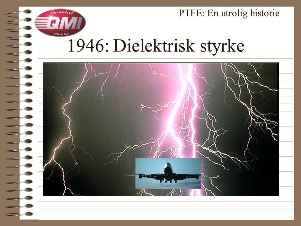 2.Verdenskrig: Manhattan prosjektet Atombomben: Aggressiv uranium hexafluorid • tetninger • pakninger • foringer PTFE: En utrolig historie
