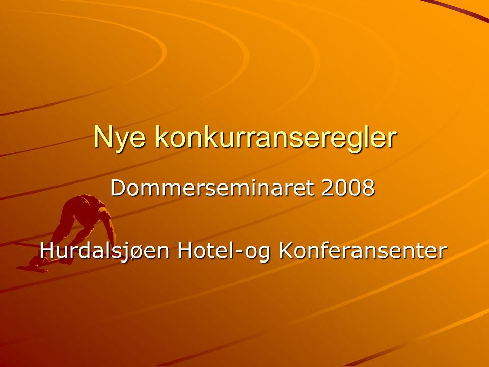Nye konkurranseregler Dommerseminaret 2008 Hurdalsjøen Hotel-og Konferansenter