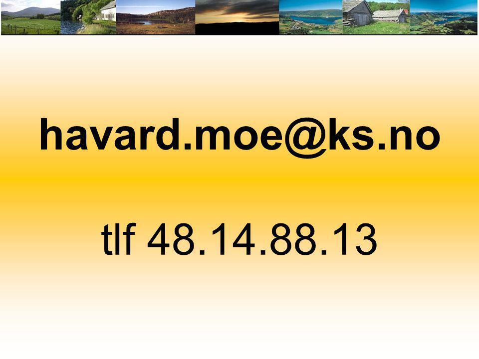 havard.moe@ks.no tlf 48.14.88.13