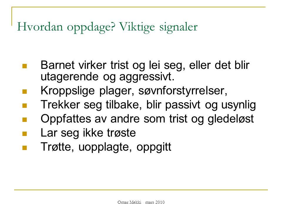 Omar Mekki mars 2010 Hvordan oppdage.