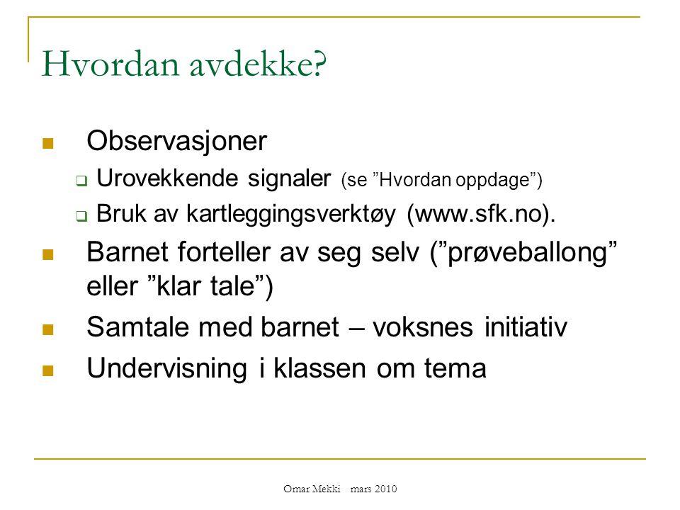 Omar Mekki mars 2010 Hvordan avdekke.