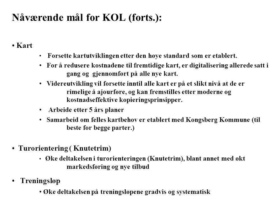 Nåværende mål for KOL (forts.): • Kart • Forsette kartutviklingen etter den høye standard som er etablert. • For å redusere kostnadene til fremtidige