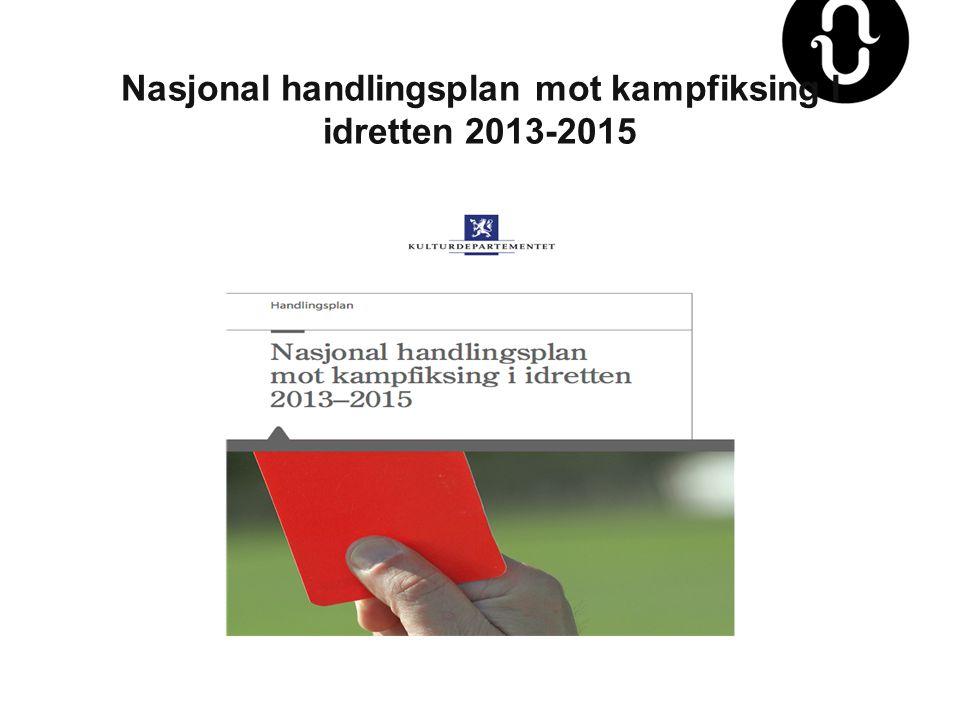 Nasjonal handlingsplan mot kampfiksing I idretten 2013-2015