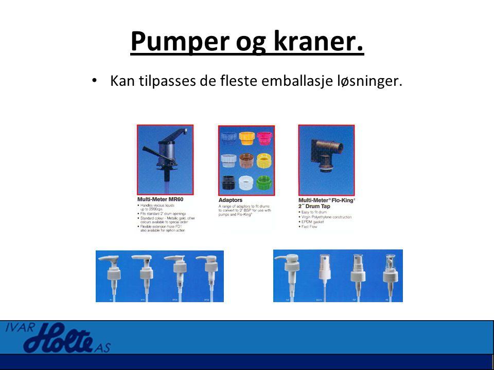 Pumper og kraner. • Kan tilpasses de fleste emballasje løsninger.