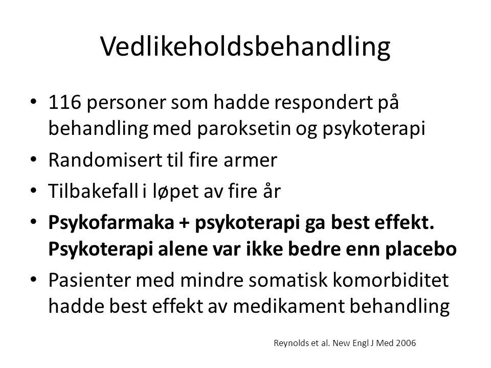 Vedlikeholdsbehandling • 116 personer som hadde respondert på behandling med paroksetin og psykoterapi • Randomisert til fire armer • Tilbakefall i løpet av fire år • Psykofarmaka + psykoterapi ga best effekt.