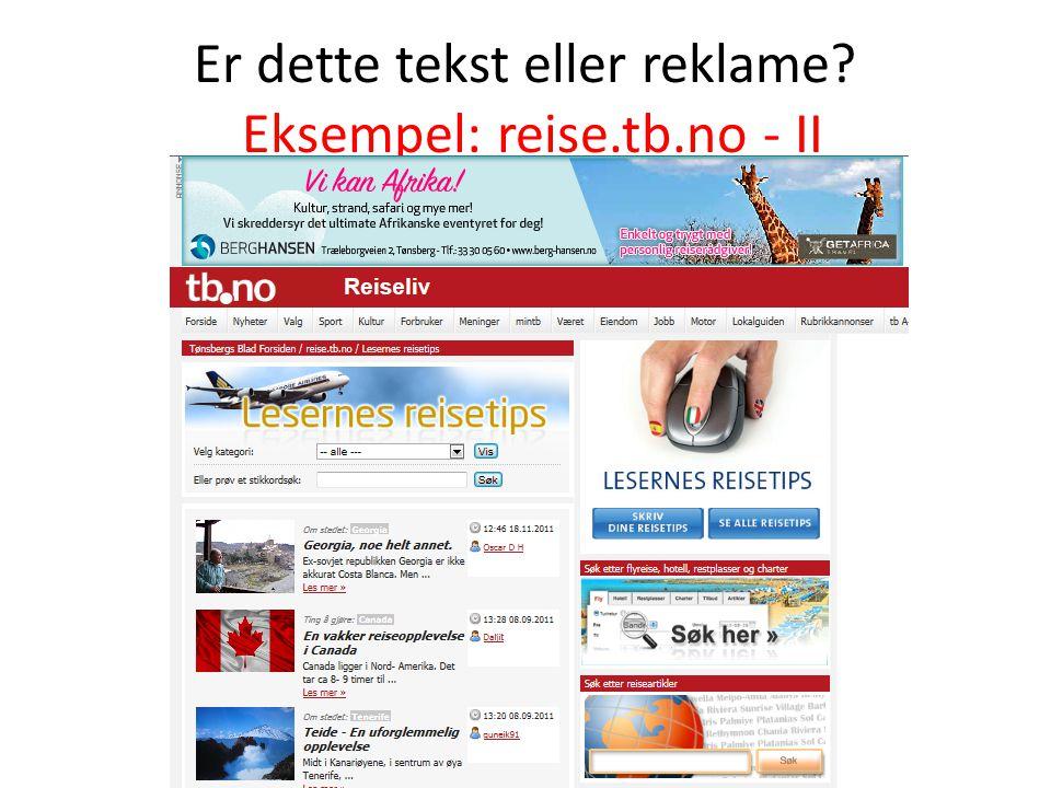 Er dette tekst eller reklame? Eksempel: reise.tb.no - II