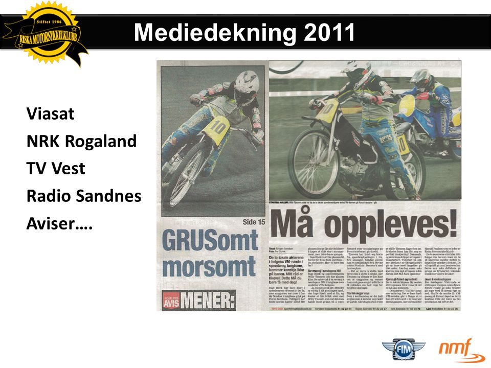 • Theo Pijper – Holland – Født : 1980 – Speedway og langbane – Vant finalen på Forus i 2011 – Kommer til Forus i 2012 Vinner Forus 2011