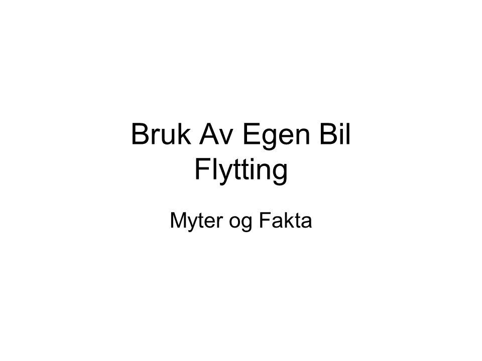 Bruk Av Egen Bil Flytting Myter og Fakta
