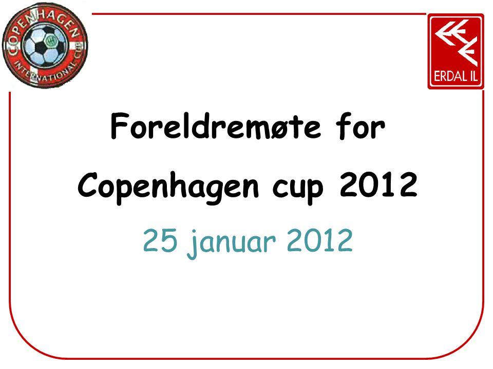 Foreldremøte for Copenhagen cup 2012 25 januar 2012