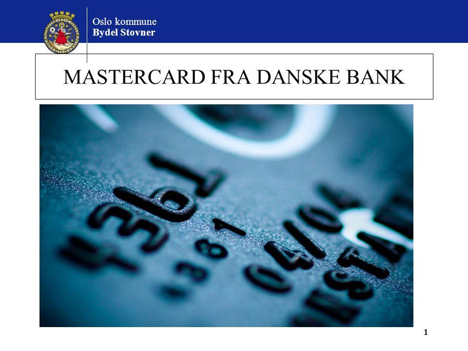 Oslo kommune Bydel Stovner MASTERCARD FRA DANSKE BANK 1