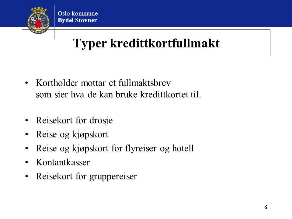 Oslo kommune Bydel Stovner Reisekort for drosje •Kredittkortet kan kun brukes til drosje •Egen logg for drosjekjøring •Faktura for disse kredittkortene kan konteres på en samlet linje med momskode 3 C, 8% moms.