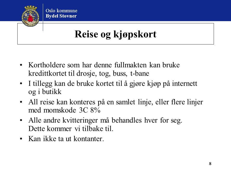 Oslo kommune Bydel Stovner KONTANTKASSE •Kontantkasseskjemaet skal sendes til regnskap en gang pr.