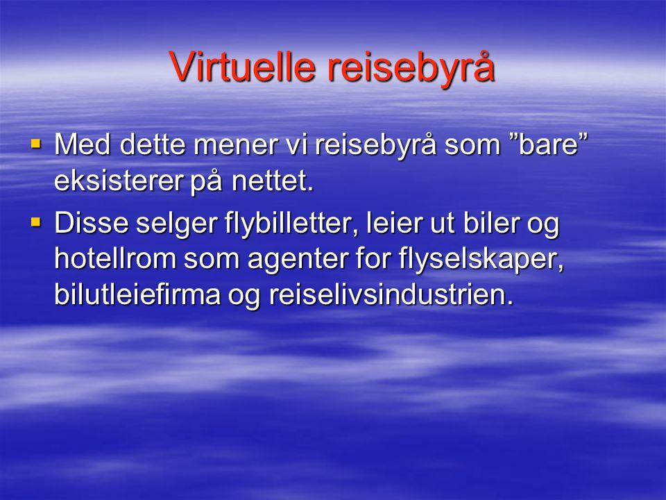 Oversikt over virtuelle reisebyrå  Ebookers  Ebookers Ebookers  GoToGate Mr.