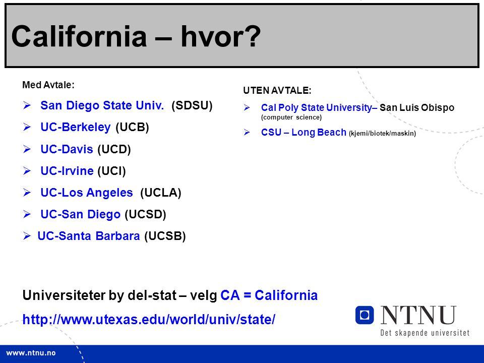 5 Viktige linker California – hvor.Med Avtale:  San Diego State Univ.