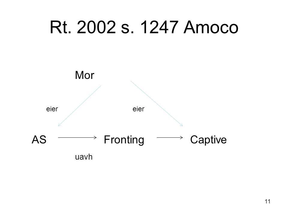 Rt. 2002 s. 1247 Amoco Moreier ASFrontingCaptive uavh 11