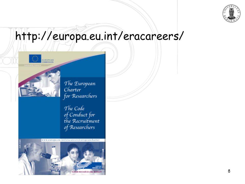 8 http://europa.eu.int/eracareers/