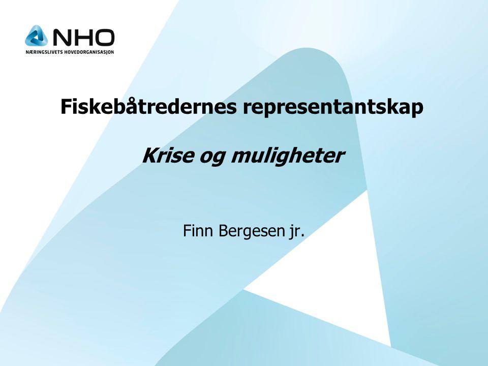 Fiskebåtredernes representantskap Krise og muligheter Finn Bergesen jr.