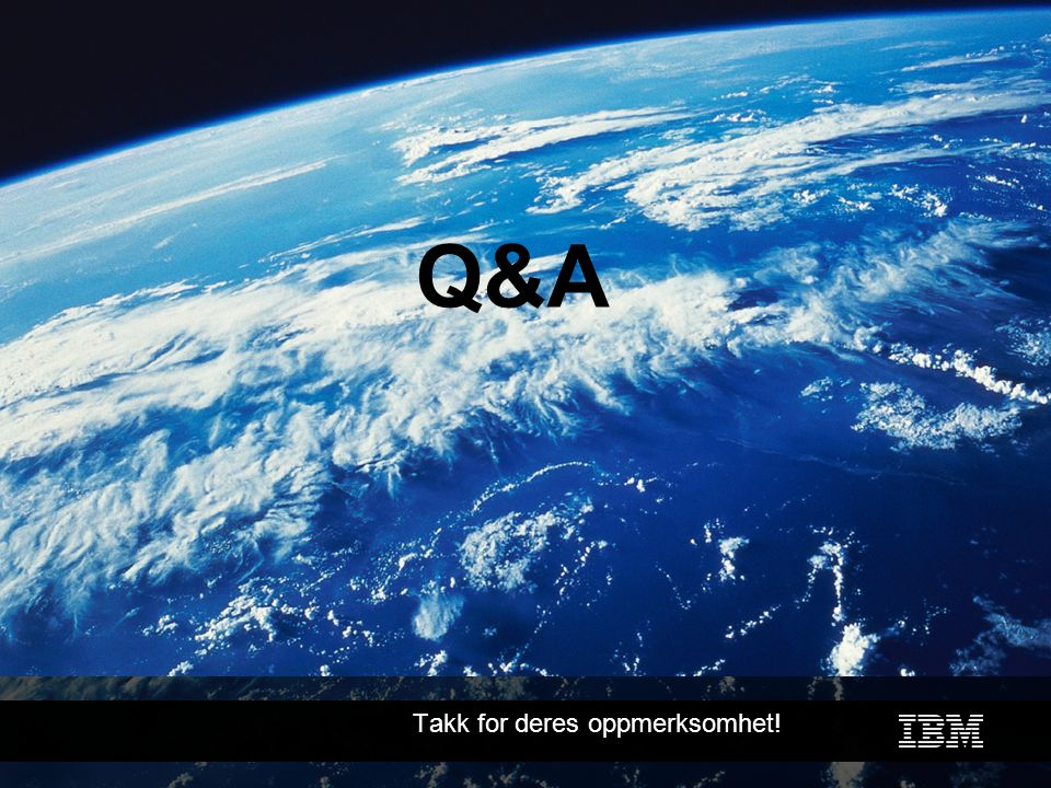 Business Unit Designation or other information Q&A Takk for deres oppmerksomhet!