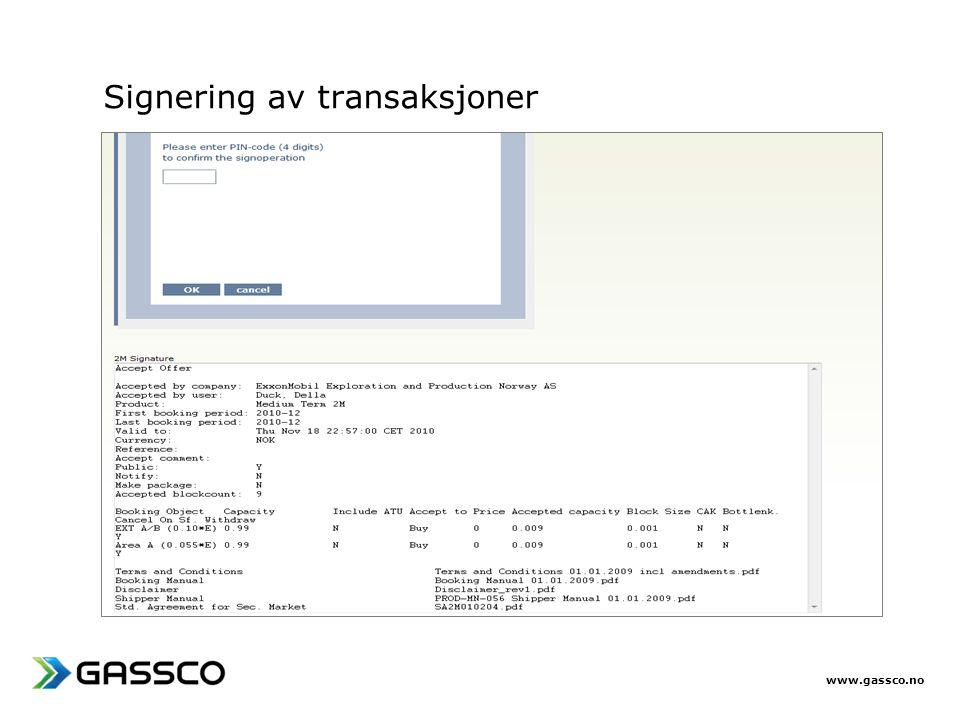 www.gassco.no Signering av transaksjoner