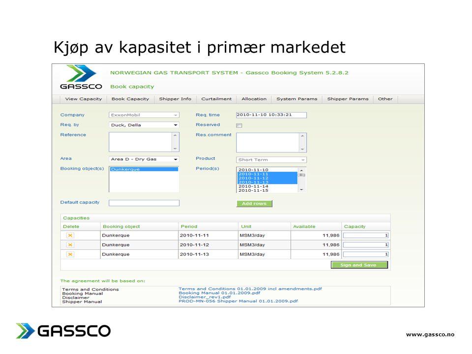 www.gassco.no Kjøp av kapasitet i primær markedet
