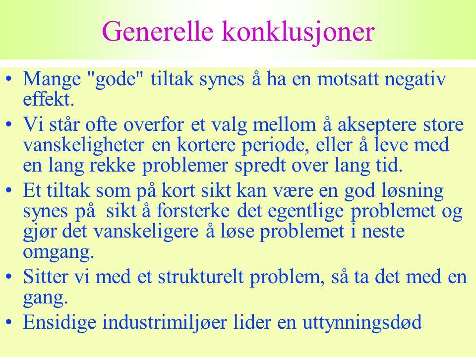 Harald Romstad 58 Generelle konklusjoner •Mange