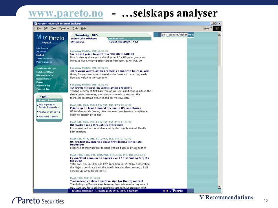 18 www.pareto.nowww.pareto.no - …selskaps analyser V Recommendations