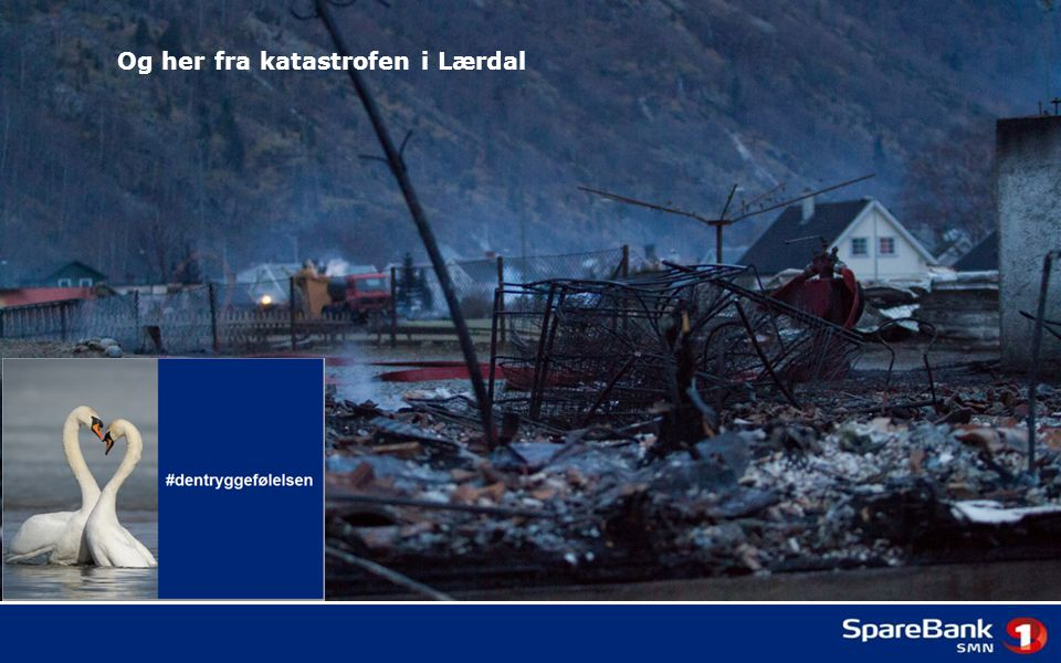 Og her fra katastrofen i Lærdal