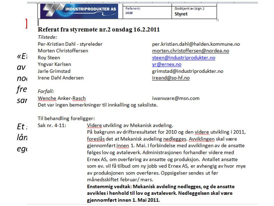 www.adokatvrk.no www.advokatvrk.no 24 Inhabilitet etter aksjeloven § 6-27 «Et styremedlem må ikke delta i behandlingen eller avgjørelsen av spørsmål s