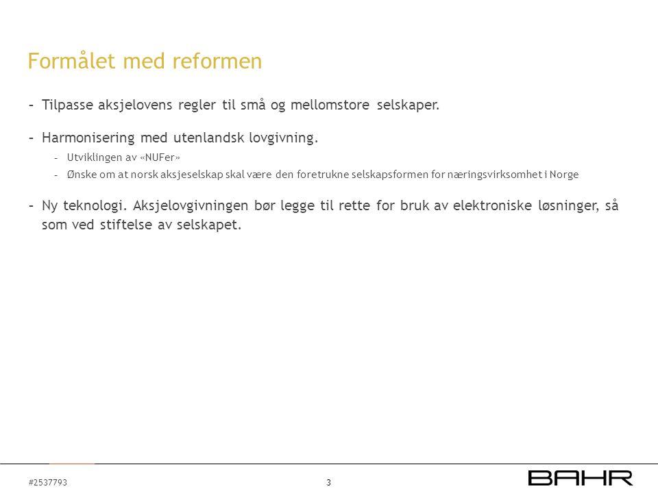 #2537793 - Ingen fullstendig revisjon - Forlagene gjelder reglene om stiftelse av aksjeselskap, kapitalreglene og selskapets organisasjon, dvs.