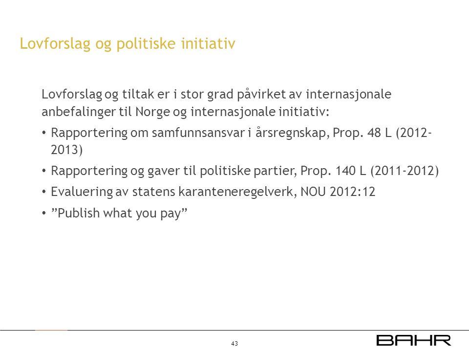 Lovforslag og tiltak er i stor grad påvirket av internasjonale anbefalinger til Norge og internasjonale initiativ: • Rapportering om samfunnsansvar i