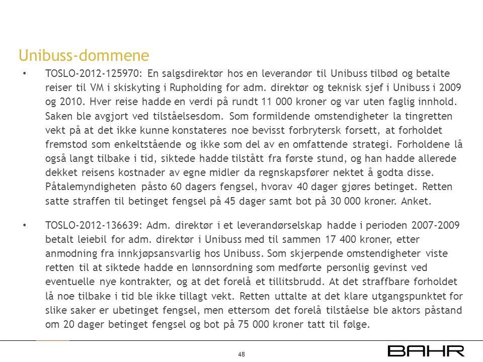 • TOSLO-2012-125970: En salgsdirektør hos en leverandør til Unibuss tilbød og betalte reiser til VM i skiskyting i Rupholding for adm. direktør og tek