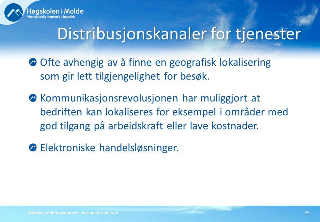 BØK100 Bedriftsøkonomi 1 - Rasmus Rasmussen55 Ofte avhengig av å finne en geografisk lokalisering som gir lett tilgjengelighet for besøk. Kommunikasjo