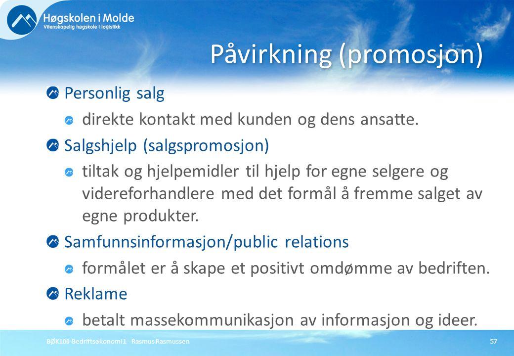 BØK100 Bedriftsøkonomi 1 - Rasmus Rasmussen57 Personlig salg direkte kontakt med kunden og dens ansatte. Salgshjelp (salgspromosjon) tiltak og hjelpem