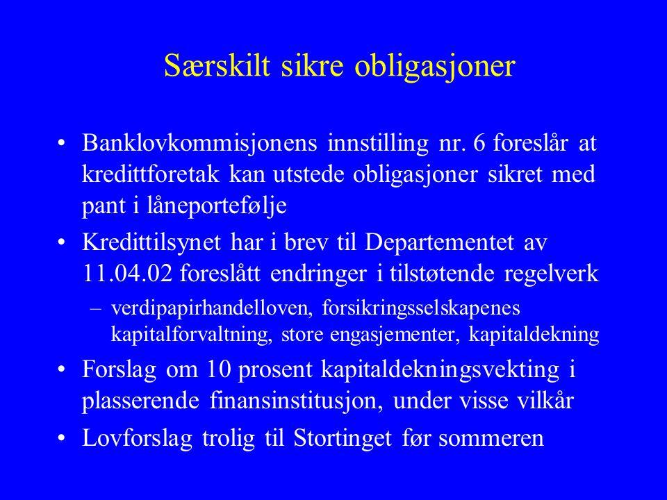 Verdipapirisering •Forslag i Banklovkommisjonens innstilling nr.