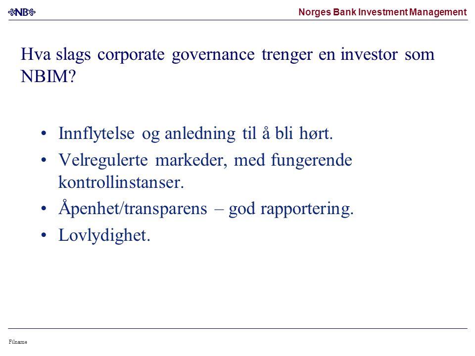 Norges Bank Investment Management Filname Hva slags corporate governance trenger en investor som NBIM.