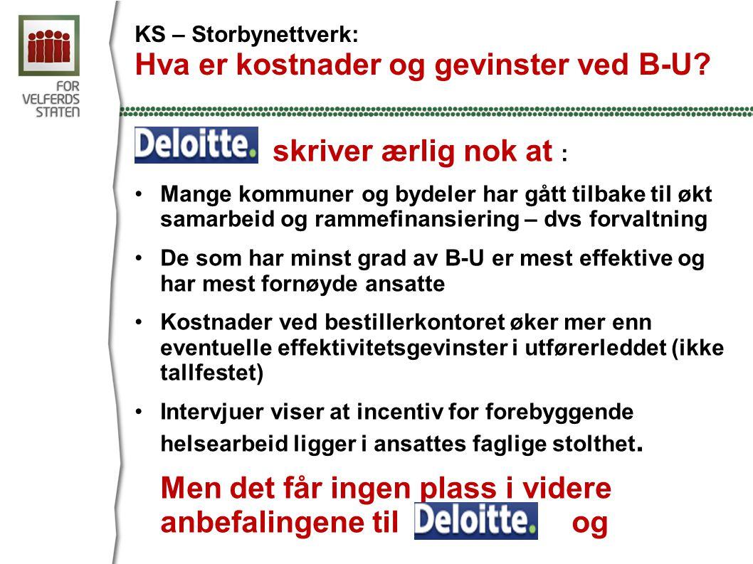 KS – Storbynettverk: Hva er kostnader og gevinster ved B-U.