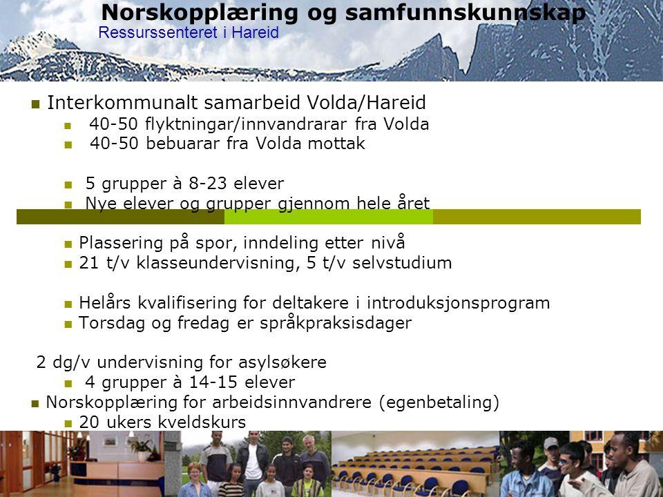 Norskopplæring og samfunnskunnskap  Interkommunalt samarbeid Volda/Hareid  40-50 flyktningar/innvandrarar fra Volda  40-50 bebuarar fra Volda motta