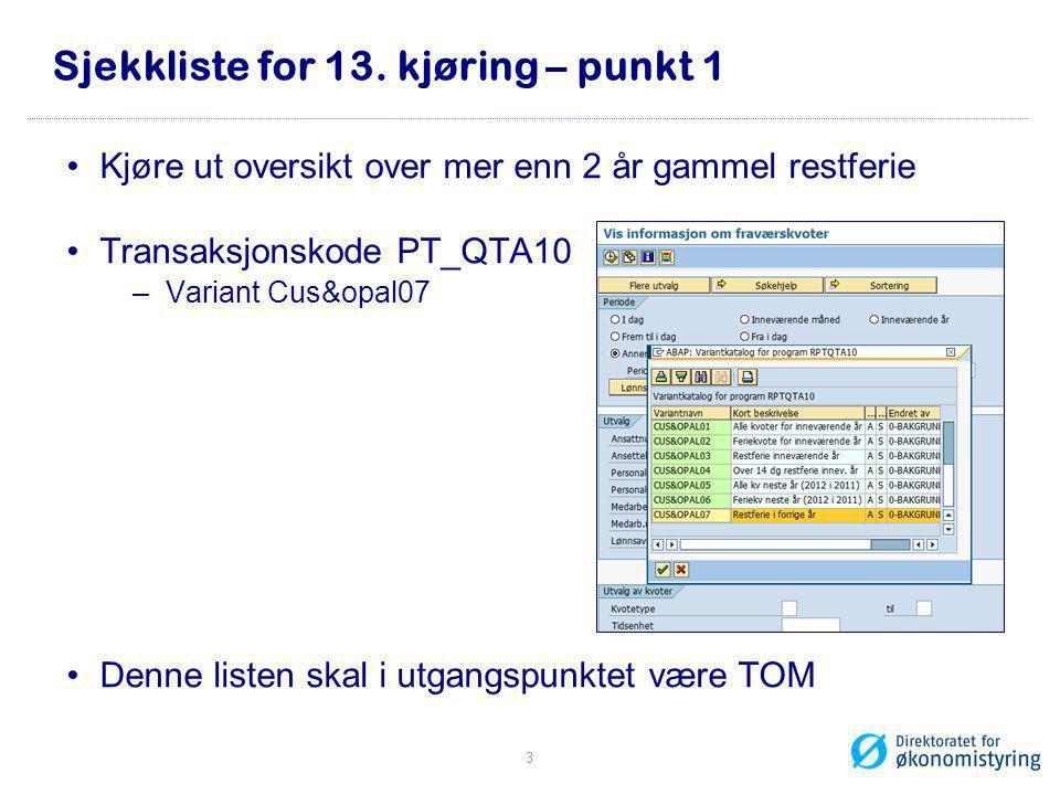 Kontroller YHR_OPPGPL i SAP 1.