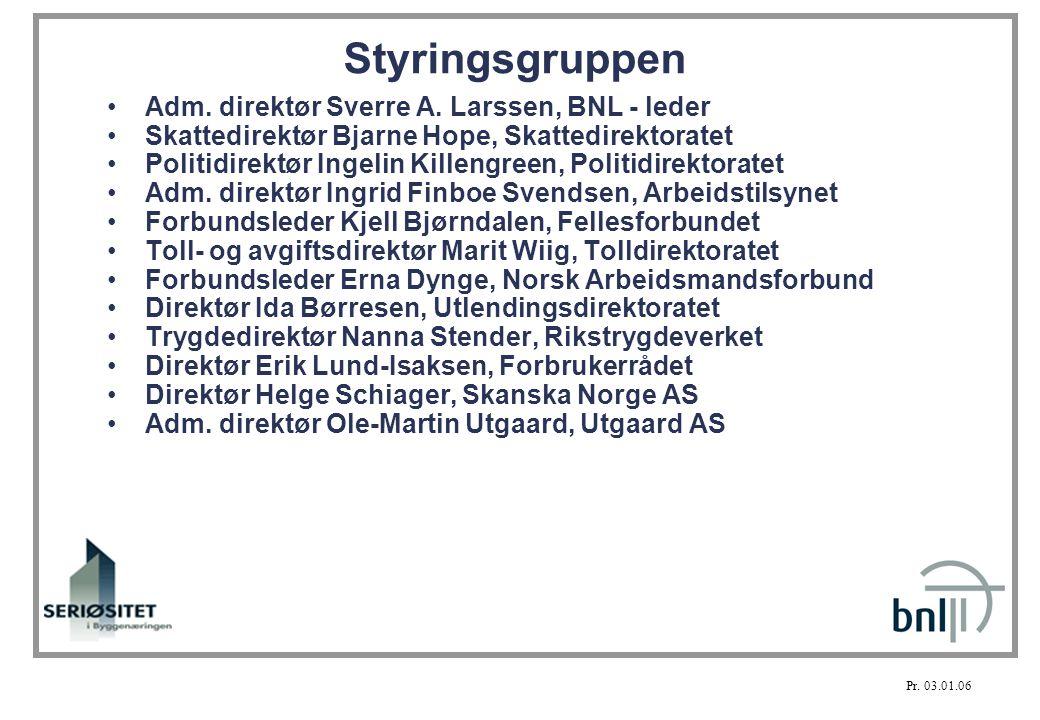 Styringsgruppen •Adm.direktør Sverre A.