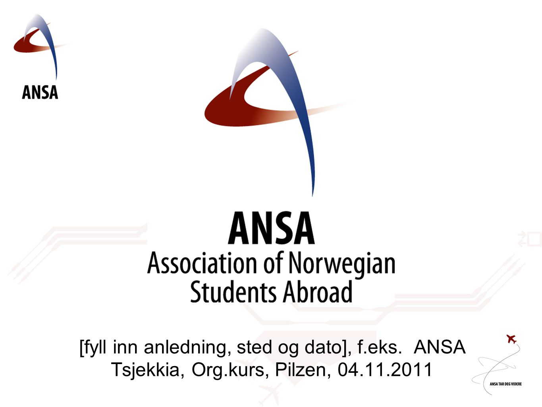[fyll inn anledning, sted og dato], f.eks. ANSA Tsjekkia, Org.kurs, Pilzen, 04.11.2011