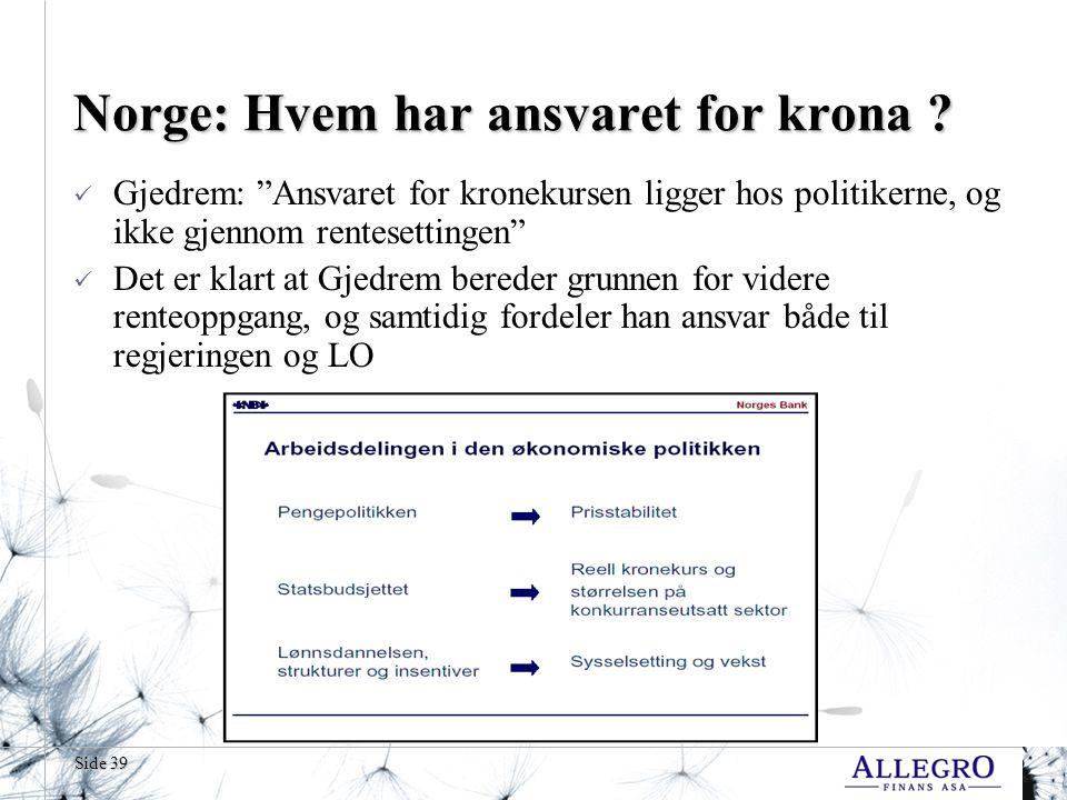 Side 39 Norge: Hvem har ansvaret for krona .