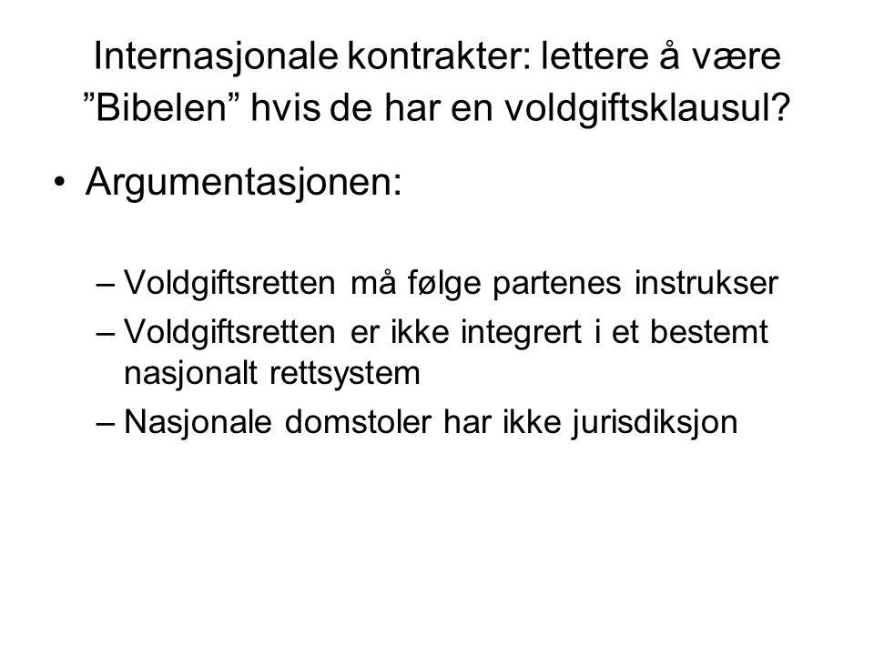 Internasjonale kontrakter: lettere å være Bibelen hvis de har en voldgiftsklausul.