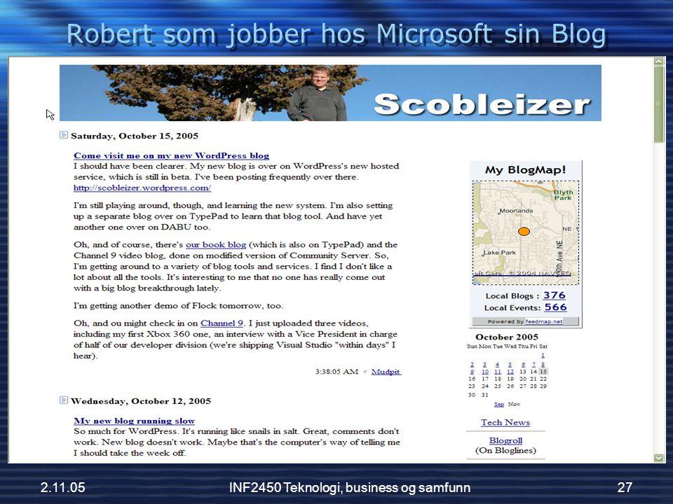 2.11.05INF2450 Teknologi, business og samfunn27 Robert som jobber hos Microsoft sin Blog