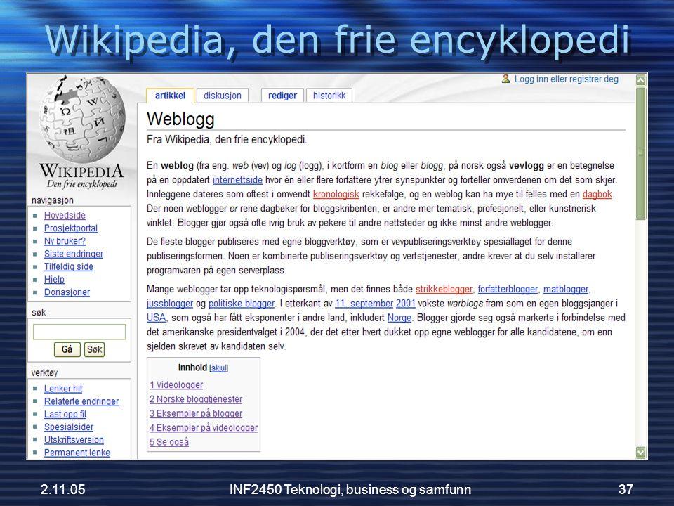 2.11.05INF2450 Teknologi, business og samfunn37 Wikipedia, den frie encyklopedi