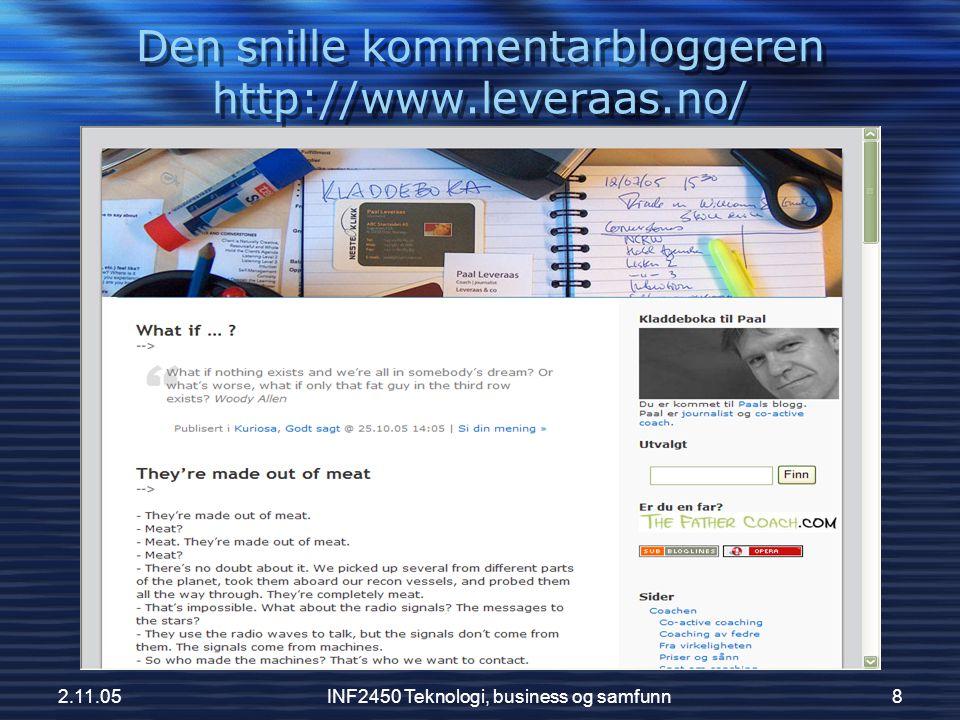 2.11.05INF2450 Teknologi, business og samfunn8 Den snille kommentarbloggeren http://www.leveraas.no/
