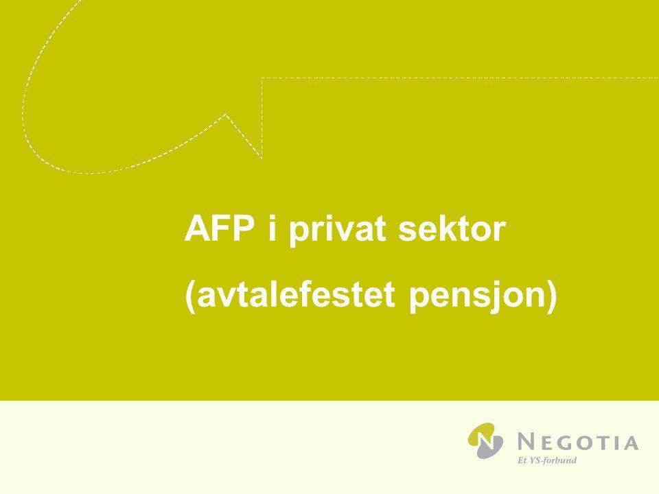 AFP i privat sektor (avtalefestet pensjon)