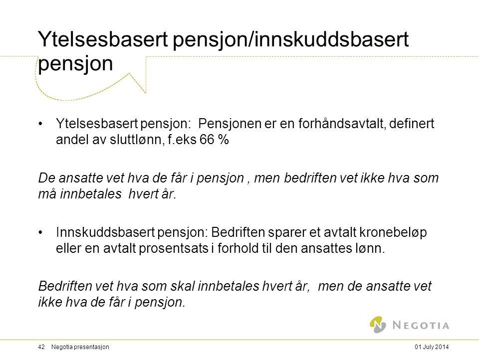 Ytelsesbasert pensjon/innskuddsbasert pensjon •Ytelsesbasert pensjon: Pensjonen er en forhåndsavtalt, definert andel av sluttlønn, f.eks 66 % De ansatte vet hva de får i pensjon, men bedriften vet ikke hva som må innbetales hvert år.