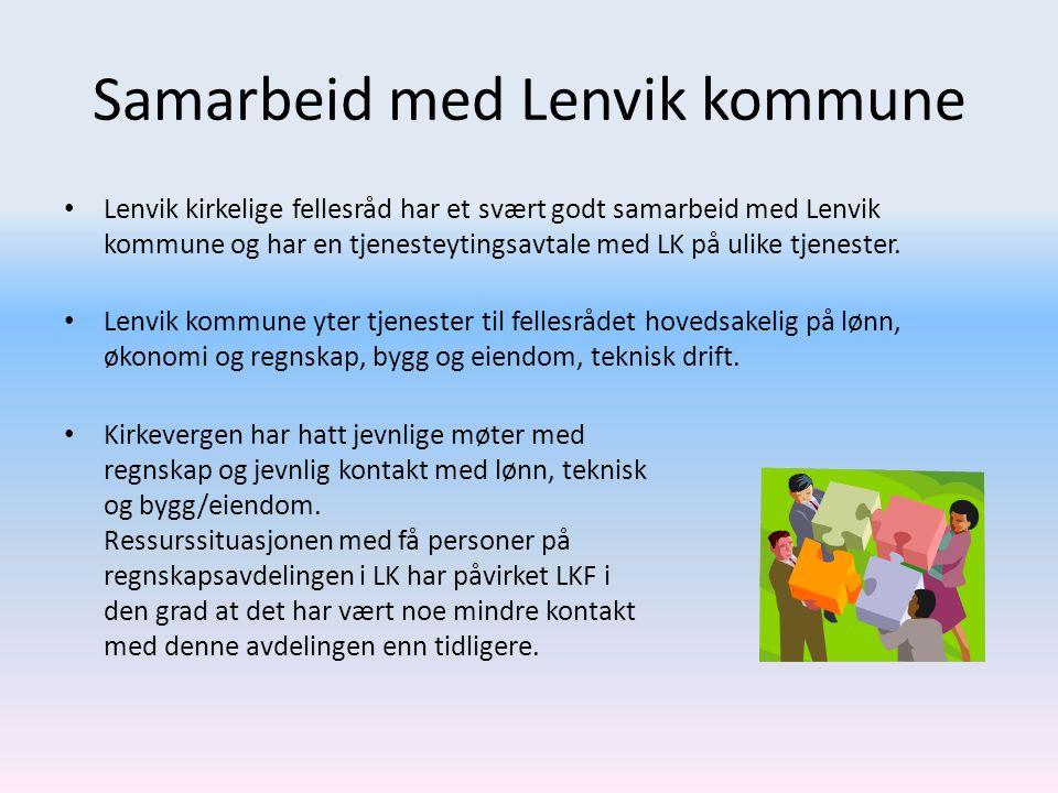 Samarbeid med Lenvik kommune • Lenvik kirkelige fellesråd har et svært godt samarbeid med Lenvik kommune og har en tjenesteytingsavtale med LK på ulik